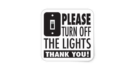 turn off the lights please turn off the lights sticker zazzle com