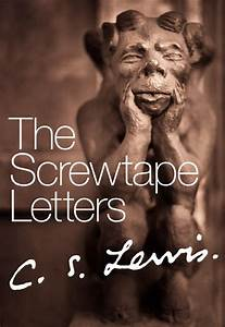 And the plot thickens the screwtape letters cs lewis for Cs lewis letters