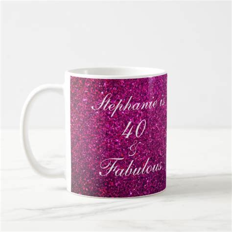 Bring joy and laughter to your life. 40 And Fabulous Birthday Pink Purple Glitter Girly Coffee ...