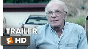 The Good Neighbor Official Trailer 1 (2016) - James Caan ...
