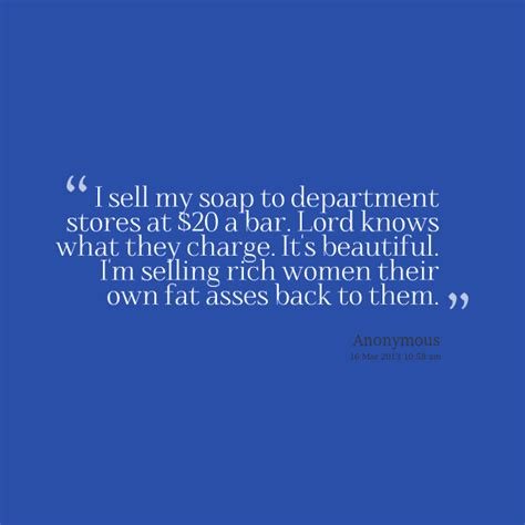 quotes  soap quotesgram