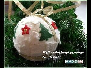 Weihnachtskugeln Selbst Gestalten : diy weihnachtskugel basteln christmas ball serie 3 ~ Lizthompson.info Haus und Dekorationen