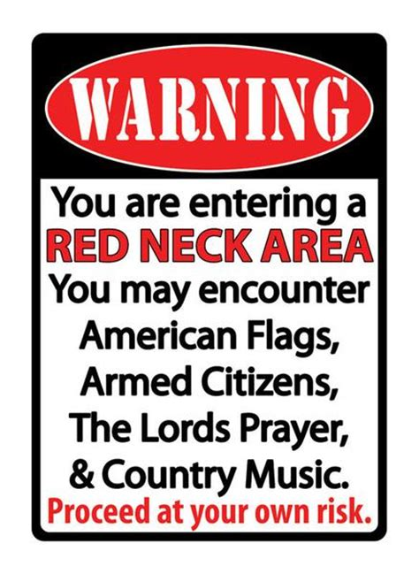 warning redneck area sign  buffalo trader