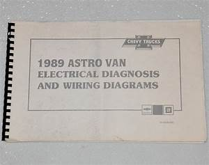 1989 Chevy Astro Van Electrical Diagnosis  U0026 Wiring Diagrams Shop Manual Mini-van