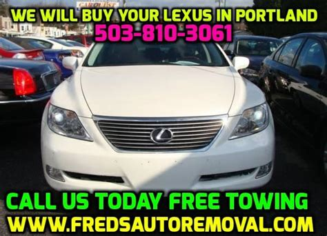 Cash Paid For Lexus In Portland Oregon Wrecked Or Running