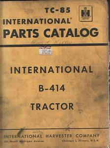 International Tractor B-414 Parts Manual