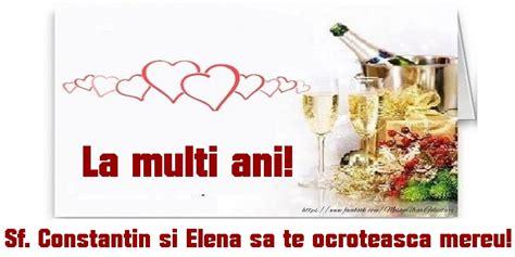Peste un milion de români își serbează onomastica. Felicitari de Sfintii Constantin si Elena - La multi ani! Sf. Constantin si Elena sa te ...