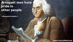Quotes For Arrogant Man. QuotesGram