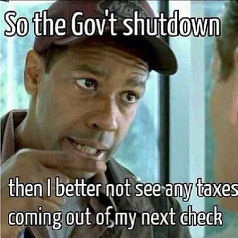 Shutdown Meme - funny government shutdown memes image memes at relatably com