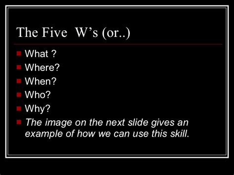 What Are The 5 W's