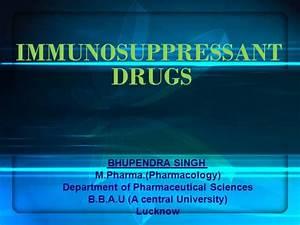 Immunosuppressant Drugs Ppt