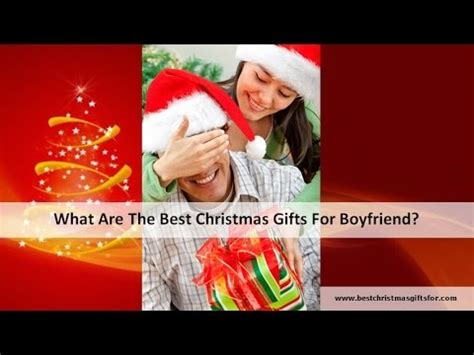 what are the best christmas gifts for boyfriend youtube