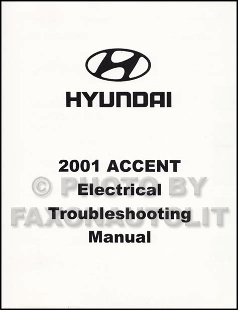 2001 hyundai accent electrical troubleshooting manual wiring diagram book oem