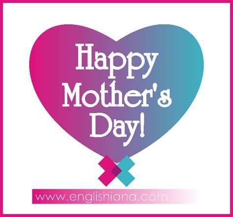kartu ucapan selamat hari ibu terbaik  bahasa inggris  artinya terbaru englishiana