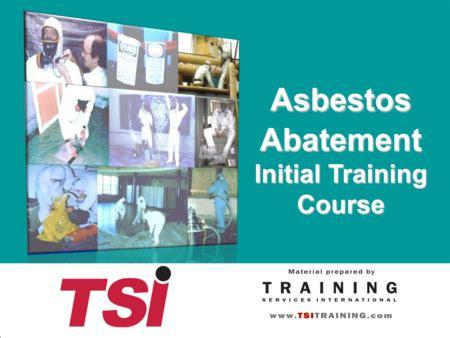asbestos osha courses  supervisors  workers tsi