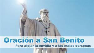 Oraci U00d3n Poderosa A San Benito Para Alejar Malas Personas