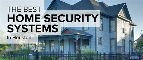 security houston houston home security 28 images houston home security Home