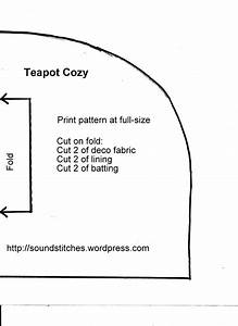 free teapot cozy pattern soundstitches sewing blog With tea cosy template