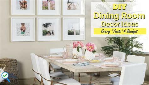 Diy Dining Room Decorating Ideas by 13 Fabulous Diy Dining Room Decorating Ideas For Every