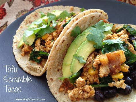 cuisine tofu tofu scramble tacos we laugh we cry we cook