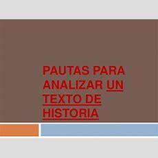 Pautas Para Analizar Un Texto De Historia