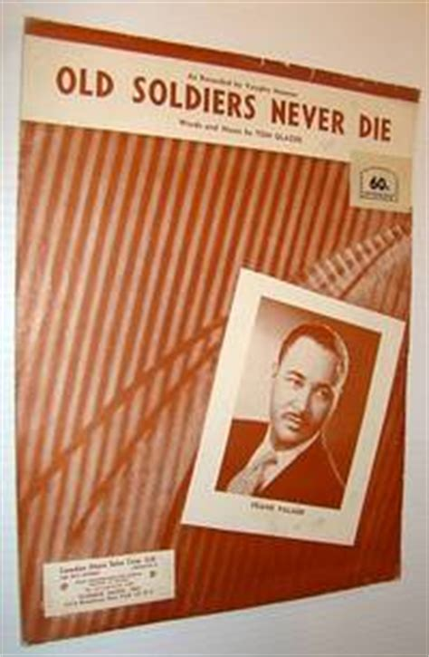 Old Soldiers Never Die Sheet Music For Voice And Piano