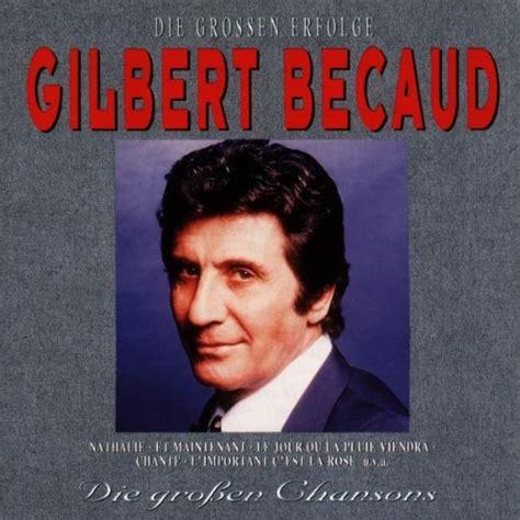 Die Großen Erfolge, Die Großen Chansons Lyrics Gilbert