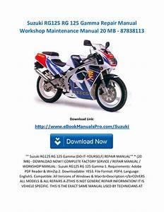 Suzuki Rg125 Rg 125 Gamma Repair Manual Workshop