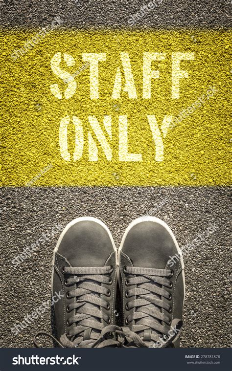 Staff Only Stencil Print On Asphalt Stock Photo 278781878 Shutterstock