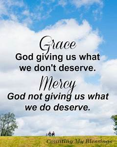 Grace and Kindn... Kindness And Mercy Quotes