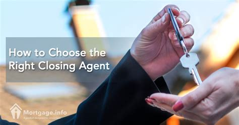 How To Choose The Right Closing Agent