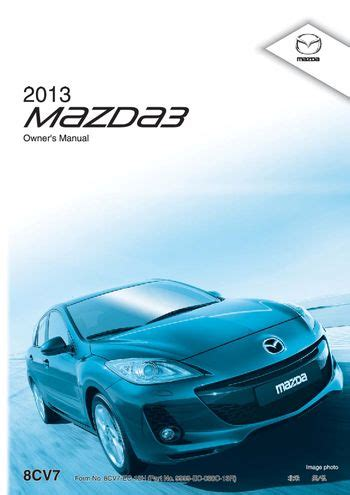 car repair manuals online pdf 2012 mazda mazdaspeed 3 electronic throttle control download 2013 mazda 3 hatchback owner s manual pdf 611 pages