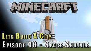 Minecraft :: Lets Build A City :: Space Shuttle :: E48 ...