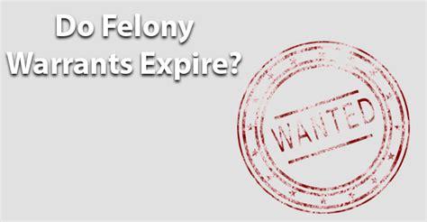 Do Felony Warrants Expire?