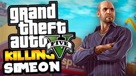 How To Kill Simeon Yetarian In Gta 5!