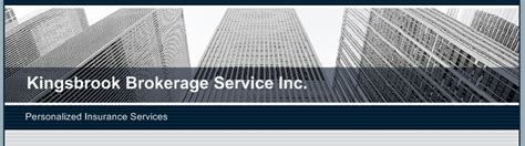 Kingsbrook Brokerage Service Inc  Home. Eating Disorder Treatment Portland Oregon. Cable And Internet Services By Zip Code. Mobile Affiliate Networks Insurance Wausau Wi. How To Take Database Backup In Sql Server 2008. Free Online Marketing Training. Pest Control Denver Co Help Desk Cover Letter. North America Life Insurance. Wrongfully Accused Of Child Abuse