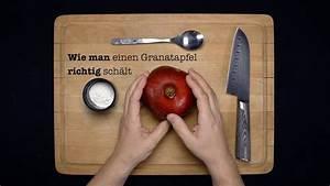 Wie Entfernt Man Sekundenkleber : wie man richtig einen granatapfel sch lt lifehack tutorial youtube ~ A.2002-acura-tl-radio.info Haus und Dekorationen