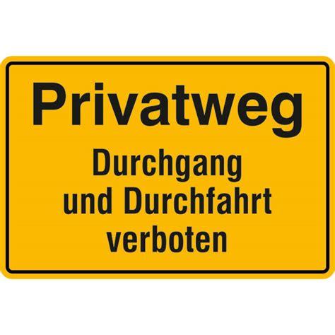 durchfahrt verboten schild hinweisschild zur grundbesitzkennzeichnung privatweg durchgang und durchfahrt verboten