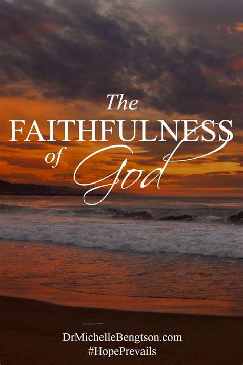 faithfulness  god dr michelle bengtson