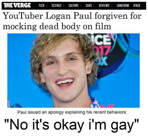 Logan Paul Memes - 13 memes roasting logan paul for being the f ck that he is collegehumor post