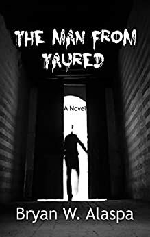 foto de The Man From Taured Kindle edition by Bryan W Alaspa
