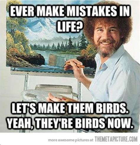 Painter Meme - delta scape do you ever make mistakes