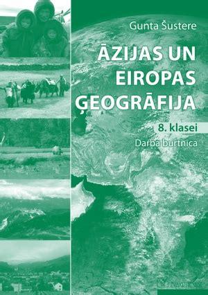 Zvaigzne ABC - Āzijas un Eiropas ģeogrāfija 8. klasei ...