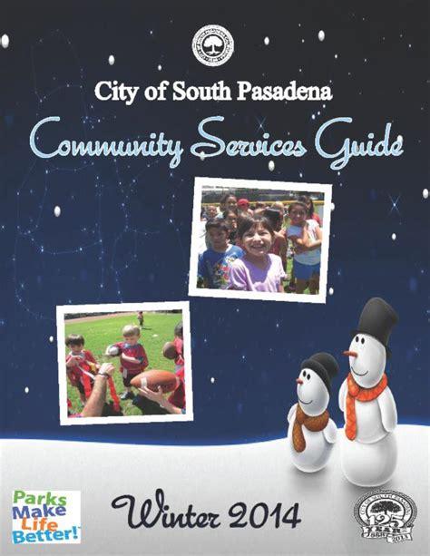 neighbors city  south pasadena january  edition
