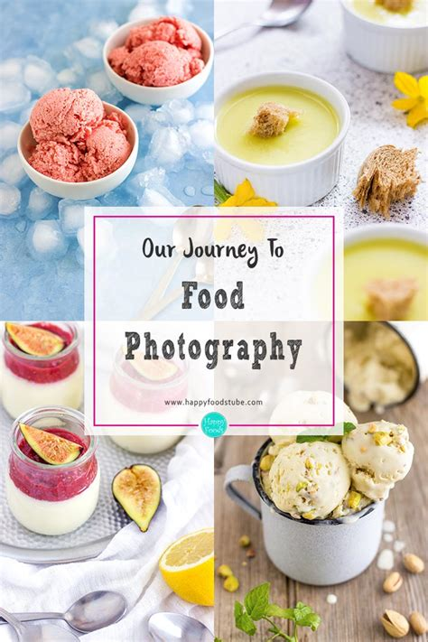 journey  food photography happyfoods tube