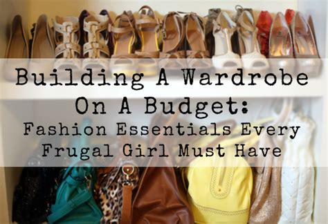 Building A Wardrobe by Build A Wardrobe On A Budget Fashion Essentials Every