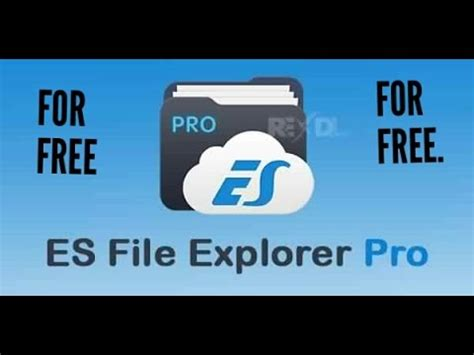 how to es file explorer pro for free on any andriod device