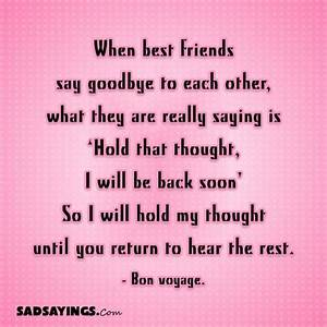 When best friends say goodbye to each other, what they are ...