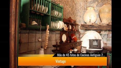 de  fotos de cocinas antiguas  te van  encantar