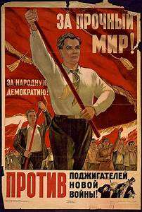 Soviet poster created in 1949. The English translation of ...